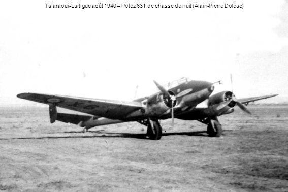 Tafaraoui-Lartigue août 1940 – Potez 631 de chasse de nuit (Alain-Pierre Doléac)
