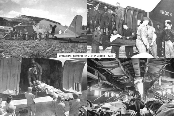 Evacuations sanitaires en C-47 en Algérie – 1943