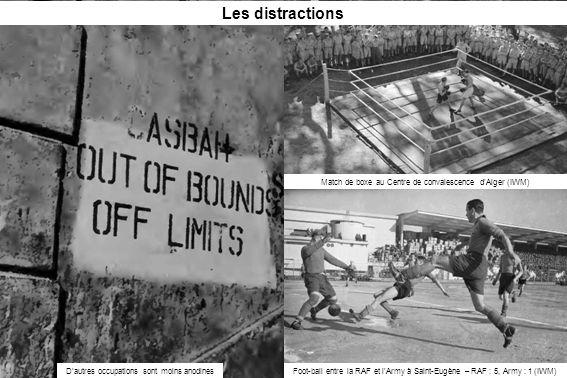Les distractions Match de boxe au Centre de convalescence d'Alger (IWM) D'autres occupations sont moins anodines.