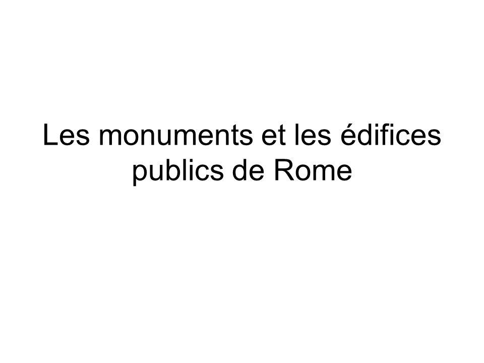 Les monuments et les édifices publics de Rome