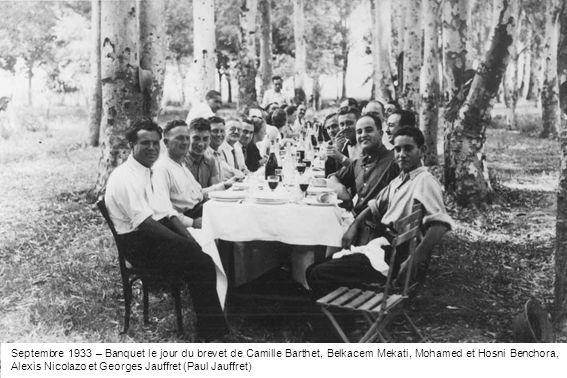 Septembre 1933 – Banquet le jour du brevet de Camille Barthet, Belkacem Mekati, Mohamed et Hosni Benchora, Alexis Nicolazo et Georges Jauffret (Paul Jauffret)