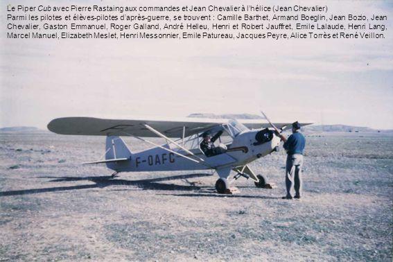 Le Piper Cub avec Pierre Rastaing aux commandes et Jean Chevalier à l'hélice (Jean Chevalier)
