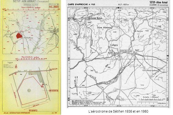 L'aérodrome de Sétif en 1935 et en 1950