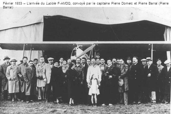 Février 1933 – L'arrivée du Luciole F-AMDQ, convoyé par le capitaine Pierre Domerc et Pierre Barral (Pierre Barral)