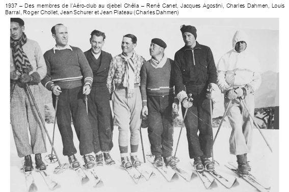1937 – Des membres de l'Aéro-club au djebel Chélia – René Canet, Jacques Agostini, Charles Dahmen, Louis Barral, Roger Chollet, Jean Schurer et Jean Plateau (Charles Dahmen)