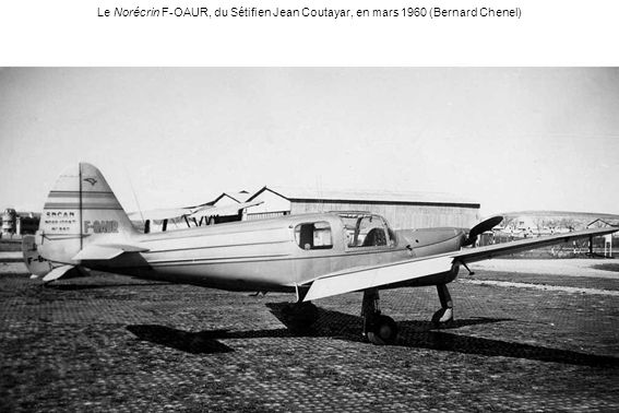 Le Norécrin F-OAUR, du Sétifien Jean Coutayar, en mars 1960 (Bernard Chenel)