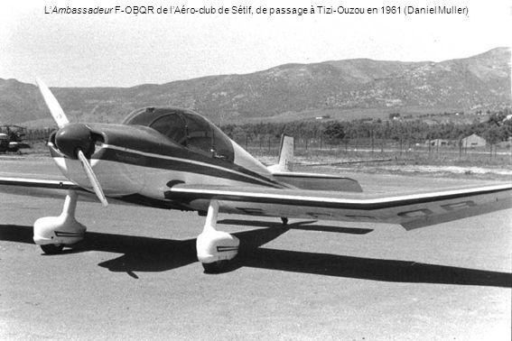 L'Ambassadeur F-OBQR de l'Aéro-club de Sétif, de passage à Tizi-Ouzou en 1961 (Daniel Muller)