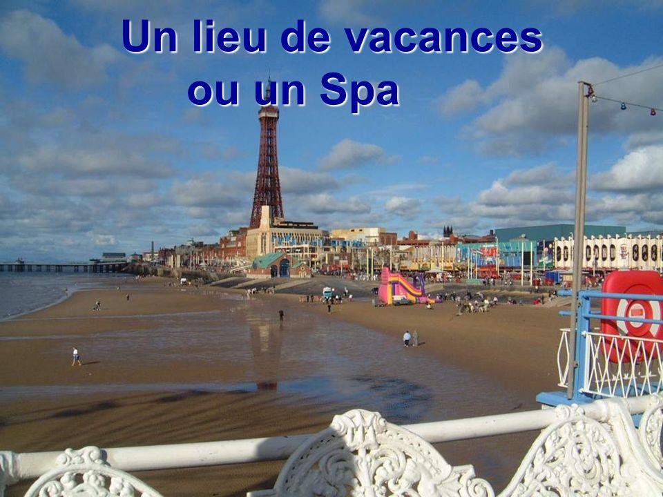 Un lieu de vacances ou un Spa