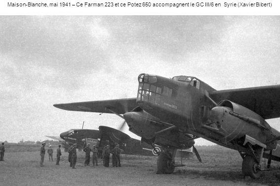 Maison-Blanche, mai 1941 – Ce Farman 223 et ce Potez 650 accompagnent le GC III/6 en Syrie (Xavier Bibert)