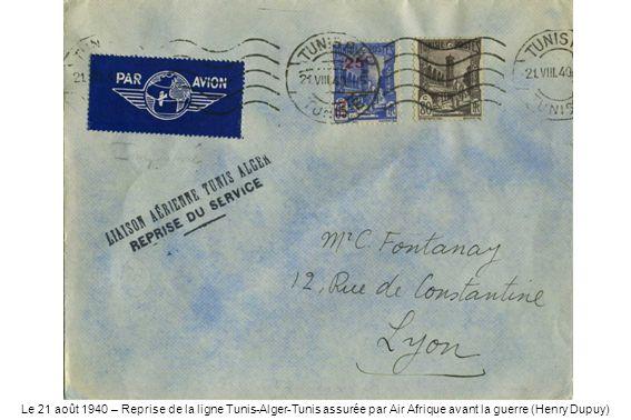 Le 21 août 1940 – Reprise de la ligne Tunis-Alger-Tunis assurée par Air Afrique avant la guerre (Henry Dupuy)