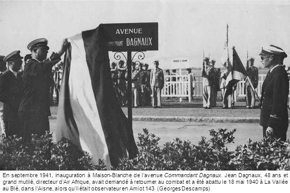En septembre 1941, inauguration à Maison-Blanche de l'avenue Commandant Dagnaux.