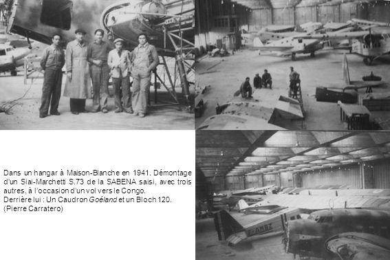Dans un hangar à Maison-Blanche en 1941