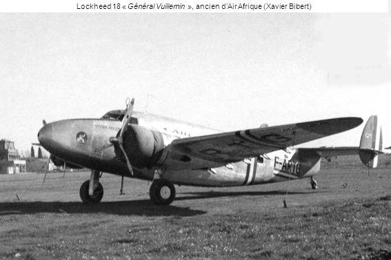 Lockheed 18 « Général Vuillemin », ancien d'Air Afrique (Xavier Bibert)