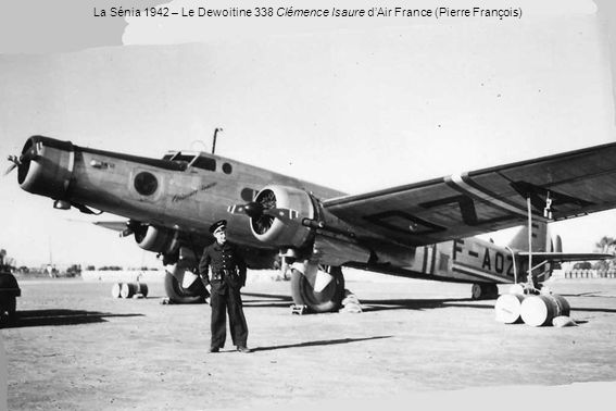 La Sénia 1942 – Le Dewoitine 338 Clémence Isaure d'Air France (Pierre François)