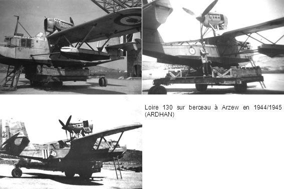 Loire 130 sur berceau à Arzew en 1944/1945 (ARDHAN)
