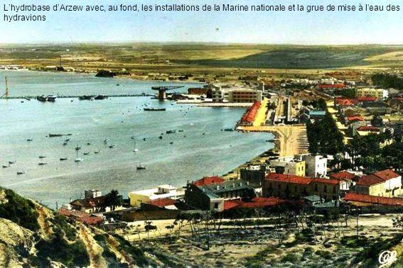 L'hydrobase d'Arzew avec, au fond, les installations de la Marine nationale et la grue de mise à l'eau des hydravions