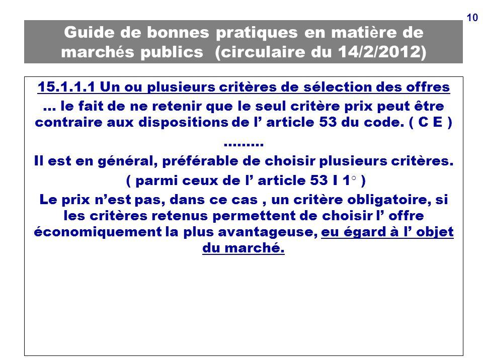 Guide de bonnes pratiques en matière de marchés publics (circulaire du 14/2/2012)