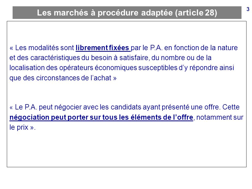 Les marchés à procédure adaptée (article 28)