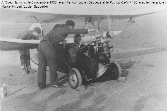 A Oued-Hamimin, le 5 novembre 1935, avant l'envol, Lucien Saucède et le Pou du Ciel n° 126 avec le mécanicien Marcel Hirbert (Lucien Saucède)