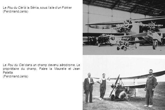 Le Pou du Ciel à la Sénia, sous l'aile d'un Fokker