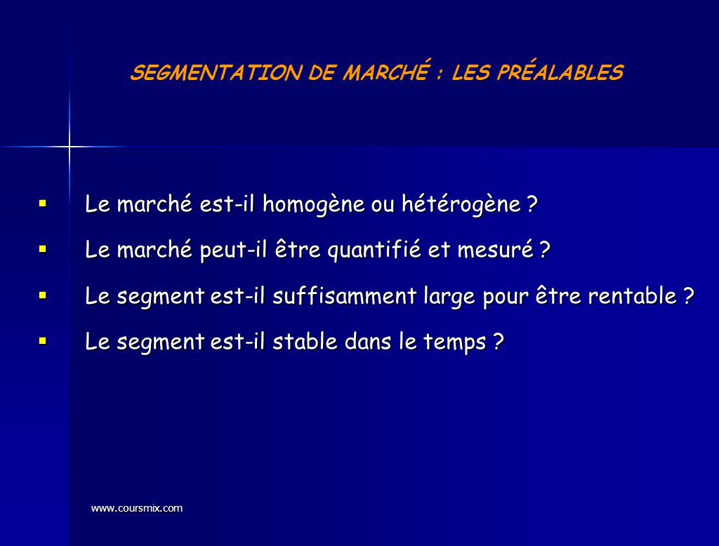 SEGMENTATION DE MARCHÉ : LES PRÉALABLES