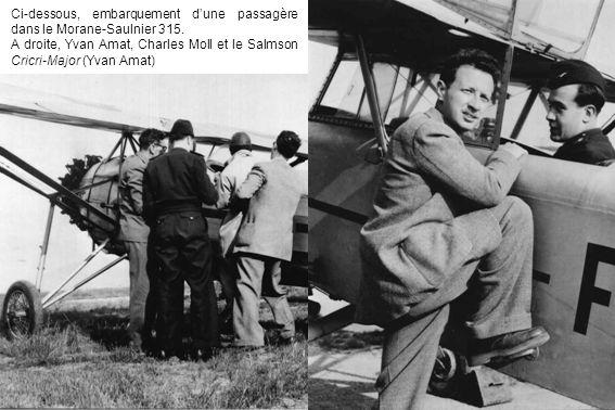 Ci-dessous, embarquement d'une passagère dans le Morane-Saulnier 315.
