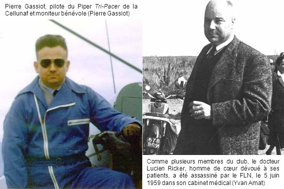 Pierre Gassiot, pilote du Piper Tri-Pacer de la Cellunaf et moniteur bénévole (Pierre Gassiot)