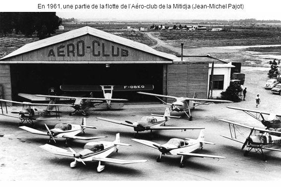 En 1961, une partie de la flotte de l'Aéro-club de la Mitidja (Jean-Michel Pajot)