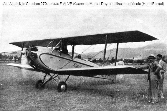 A L'Allelick, le Caudron 270 Luciole F-ALVP Kissou de Marcel Dayre, utilisé pour l'école (Henri Bernet)