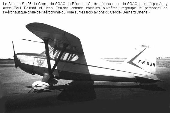 Le Stinson S 105 du Cercle du SGAC de Bône