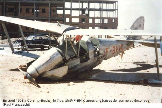 En août 1958 à Colomb-Béchar, le Tiger Moth F-BHIK après une baisse de régime au décollage