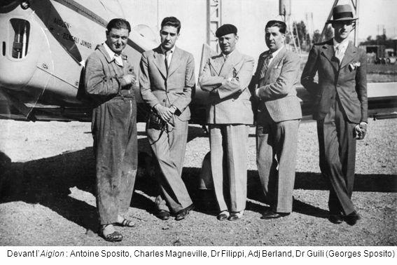 Devant l'Aiglon : Antoine Sposito, Charles Magneville, Dr Filippi, Adj Berland, Dr Guili (Georges Sposito)