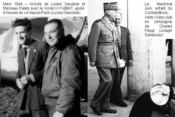 Mars 1948 – Arrivée de Lucien Saucède et Marceau Palats avec le Norécrin F-BBKT, après 9 heures de vol depuis Paris (Lucien Saucède)