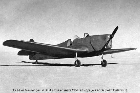 Le Miles Messenger F-OAPJ arrivé en mars 1954, en voyage à Adrar (Jean Delacroix)
