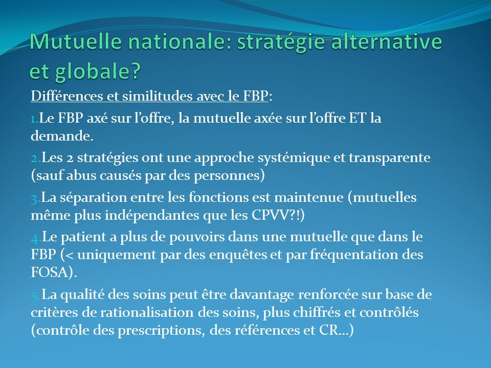 Mutuelle nationale: stratégie alternative et globale