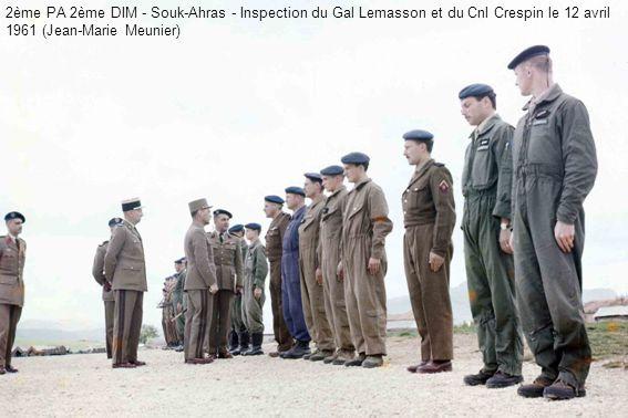 2ème PA 2ème DIM - Souk-Ahras - Inspection du Gal Lemasson et du Cnl Crespin le 12 avril 1961 (Jean-Marie Meunier)