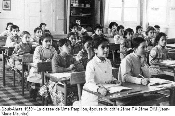 Souk-Ahras 1959 - La classe de Mme Parpillon, épouse du cdt le 2ème PA 2ème DIM (Jean-Marie Meunier)