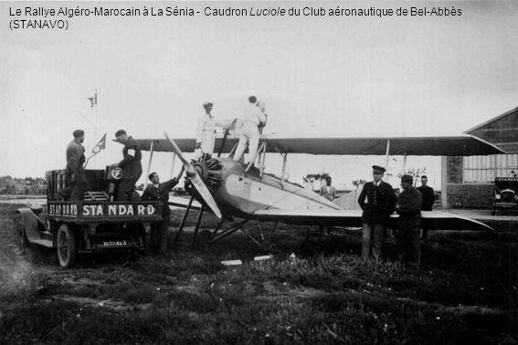 Le Rallye Algéro-Marocain à La Sénia - Caudron Luciole du Club aéronautique de Bel-Abbès (STANAVO)