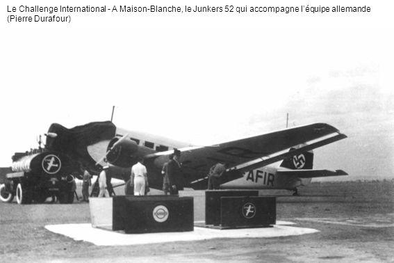 Le Challenge International - A Maison-Blanche, le Junkers 52 qui accompagne l'équipe allemande (Pierre Durafour)