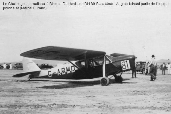 Le Challenge International à Biskra - De Havilland DH 80 Puss Moth - Anglais faisant partie de l'équipe polonaise (Marcel Durand)
