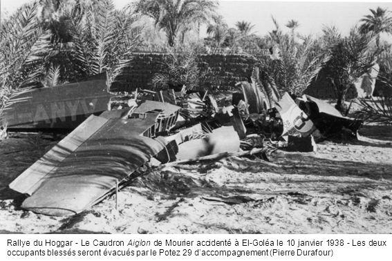Rallye du Hoggar - Le Caudron Aiglon de Mourier accidenté à El-Goléa le 10 janvier 1938 - Les deux occupants blessés seront évacués par le Potez 29 d'accompagnement (Pierre Durafour)