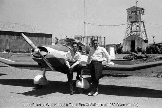Léon Bittès et Yvon Krauss à Tiaret-Bou Chékif en mai 1960 (Yvon Krauss)