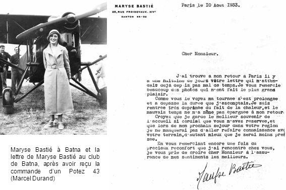 Maryse Bastié à Batna et la lettre de Maryse Bastié au club de Batna, après avoir reçu la commande d'un Potez 43 (Marcel Durand)