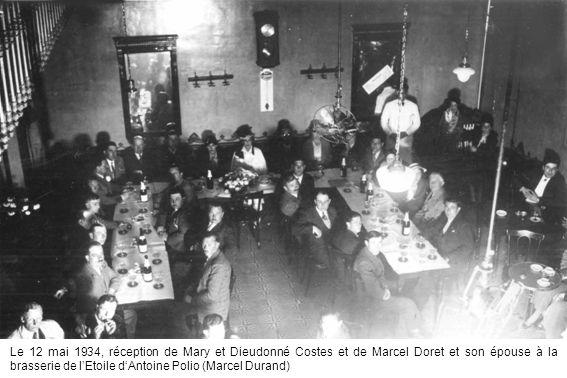 Le 12 mai 1934, réception de Mary et Dieudonné Costes et de Marcel Doret et son épouse à la brasserie de l'Etoile d'Antoine Polio (Marcel Durand)
