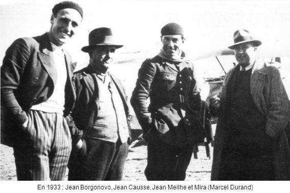 En 1933 : Jean Borgonovo, Jean Causse, Jean Meilhe et Mira (Marcel Durand)