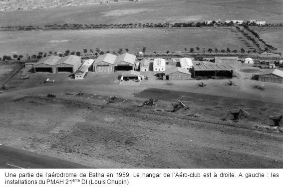 Une partie de l'aérodrome de Batna en 1959