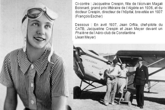 Ci-contre : Jacqueline Crespin, fille de l'écrivain Magali Boisnard, grand prix littéraire de l'Algérie en 1936, et du docteur Crespin, directeur de l'hôpital, brevetée en 1937 (François Escher)