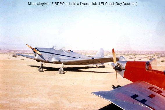 Miles Magister F-BDPO acheté à l'Aéro-club d'El-Oued (Guy Dournac)