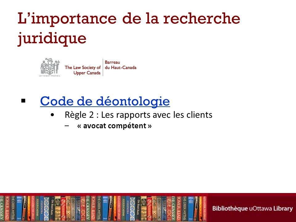L'importance de la recherche juridique