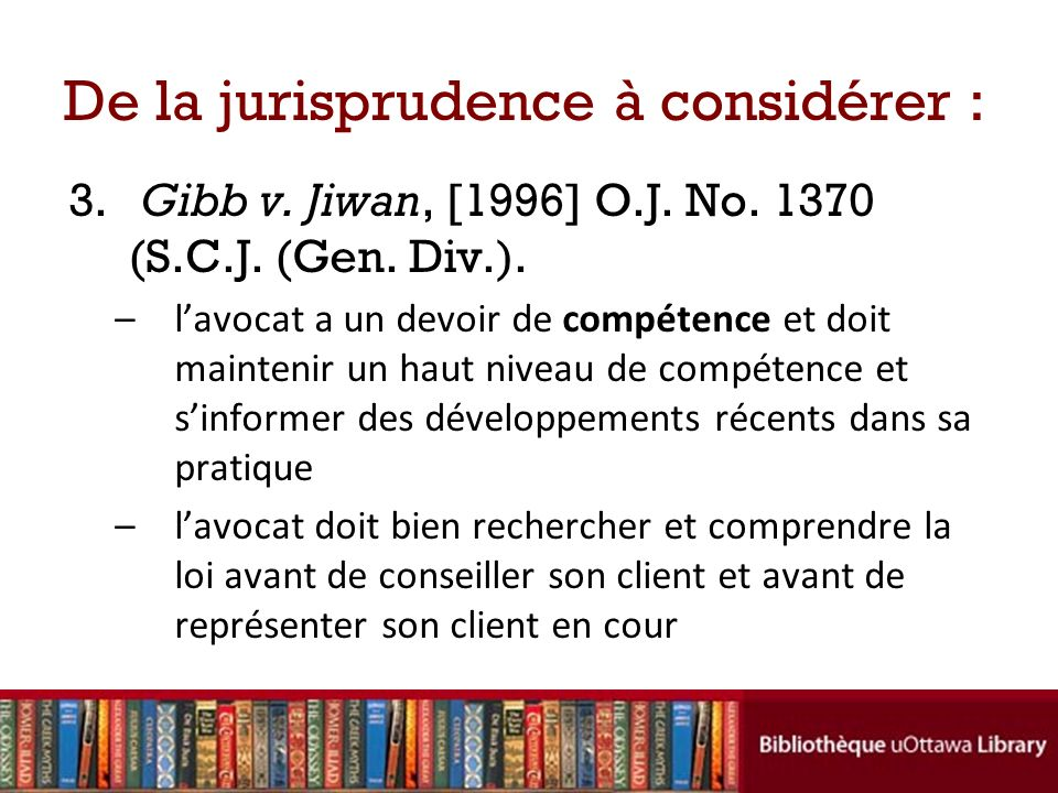 De la jurisprudence à considérer :